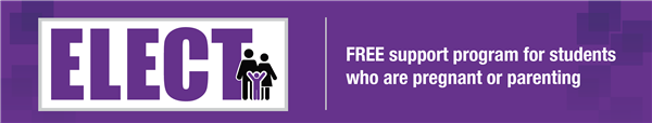 ELECT Logo: FREE support program for students who are pregnant or parenting